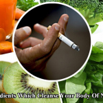 5 Ingredients Which Cleanse Your Body Of Nicotine