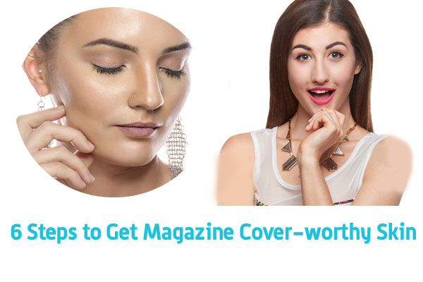 Get Magazine Cover-worthy Skin