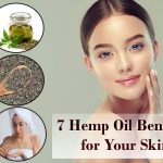 7 Hemp Oil Benefits for Your Skin