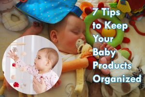 Keep Your Baby Products Organized