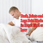 Back, Joints And Legs Pain Healed In Days! Find Out How