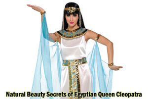 Beauty Secrets of Egyptian Queen Cleopatra