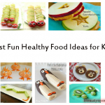 Best Fun Healthy Food Ideas For Kids