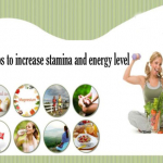 Best Tips To Increase Stamina And Energy Level