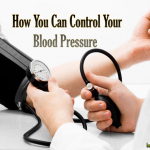 How You Can Control Your Blood Pressure