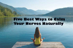 Calm Nerves Naturally