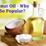 Coconut Oil – Why Is It So Popular?