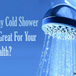 Why Cold Shower Is Great For Your Health?