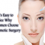 It'S Easy To See Why Women Choose Cosmetic Surgery