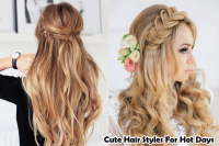Cute Hair Styles For Hot Days