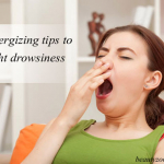 Energizing Tips To Fight Drowsiness