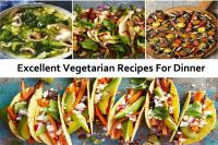 Excellent Vegetarian Recipes