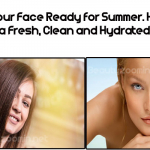 Get Your Face Ready for Summer. How to have a Fresh, Clean and Hydrated Tan