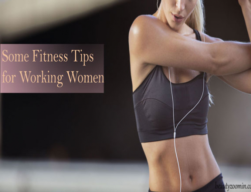 Some Fitness Tips For Working Women