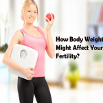 How Body Weight Might Affect Your Fertility