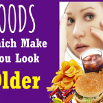 Foods Which Make You Look Older