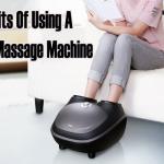10 Benefits Of Using A Foot Massage Machine