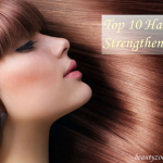 Top 10 Hair Strengtheners