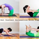 How To Get Instant Relaxation With Yoga Poses