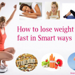 How To Lose Weight Fast In Smart Ways