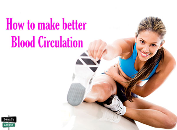 how to get better blood circulation in body