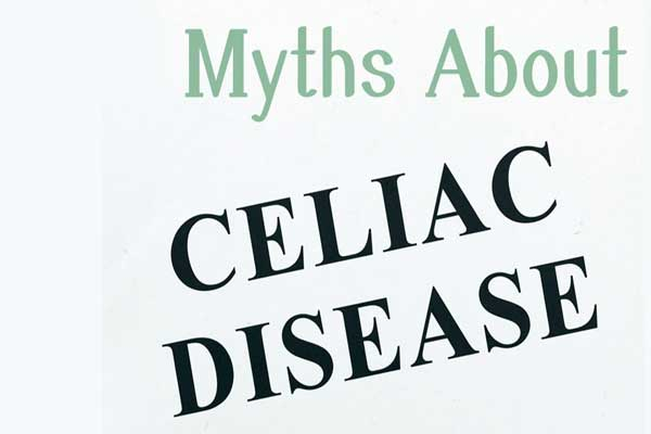 Myth: If you don't have celiac disease
