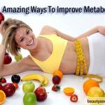 Amazing Ways To Improve Metabolism