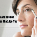 11 Makeup And Fashion Mistakes That Age You