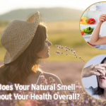 What Does Your Natural Smell Say About Your Health Overall