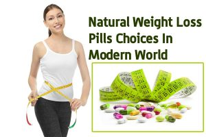 Natural weight loss pills