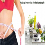 Natural Remedies For Fast And Safe Weight Loss