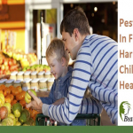 Pesticides In Food Harm Child's Health