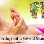 Reflexology and Its Powerful Meaning