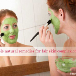 Simple Natural Remedies For Fair Skin Complexion