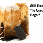 Still Throwing The Used Tea Bags ?
