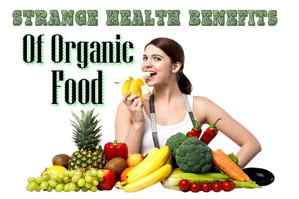 organic food types and benefits Top 10 healing herbal teas and their health benefits  our articles and community interactions provide essential health information regarding organic food,.