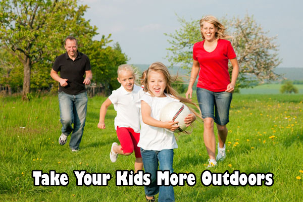 Take Your Kids More Outdoors