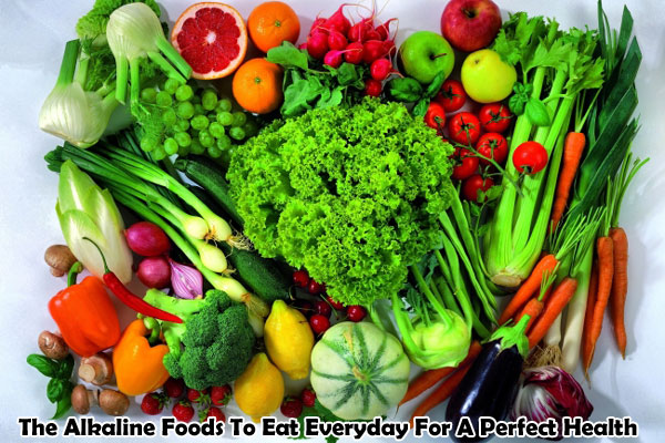 The Alkaline Foods For Perfect Health