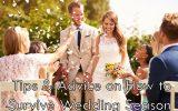 Survive Wedding Season