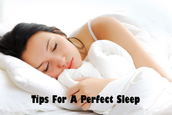 Tips For A Perfect Sleep