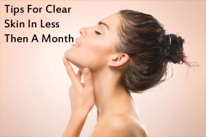 Tips For Clear Skin
