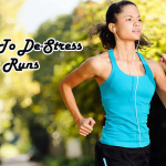 Tips To De-Stress Your Runs
