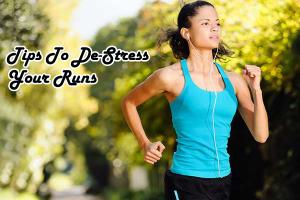 De-Stress Your Runs