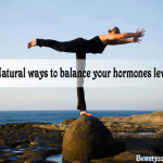 Top Natural Ways To Balance Your Hormones Level