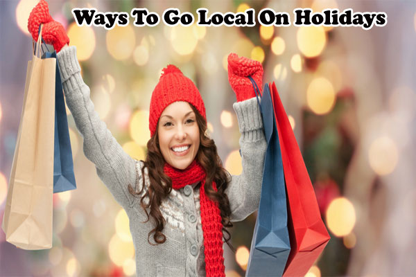Go Local On Holidays