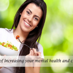 Ways Of Increasing Your Mental Health And Clarity