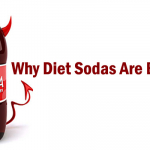 Why Diet Sodas Are Bad?