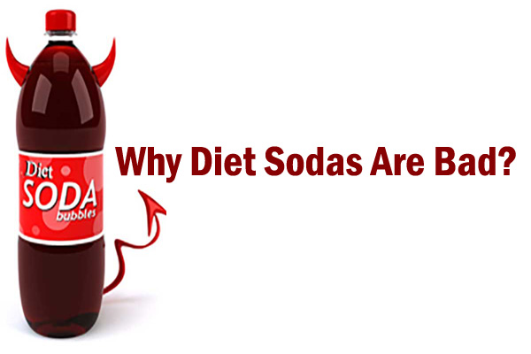 Why Diet Sodas Are Bad