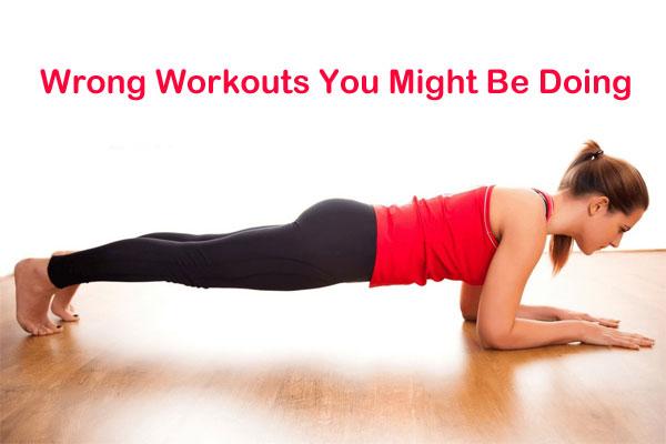 Wrong Workouts