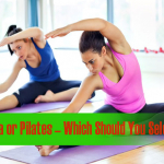 Yoga Or Pilates Which Should You Select?